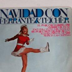 Discos de vinilo: NAVIDAD CON FERRANTE&TEICHER/EL PEQUEÑO TAMBORILERO/NAVIDADES BLANCAS..... Lote 147865666