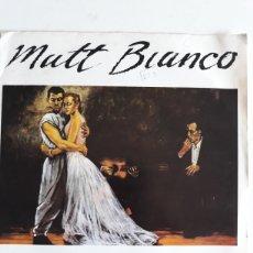Discos de vinilo: MATT BIANCO/MORE THAN I CAN BEAR (REMIX). Lote 147867352