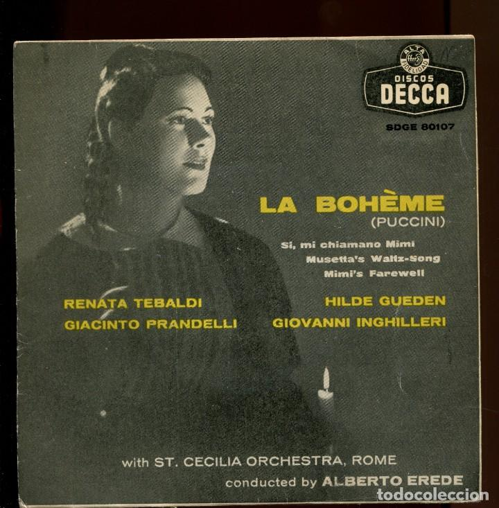 TEBALDI. LA BOHEME. DECCA 1959. EP (Música - Discos de Vinilo - EPs - Clásica, Ópera, Zarzuela y Marchas)