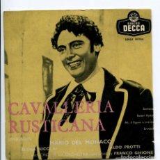 Discos de vinilo: MARIO DEL MONACO. CAVALLERIA RUSTICANA. DECCA 1959. EP. Lote 147869566