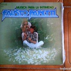 Discos de vinilo: DISCO DE FAUSTO PAPETTI ,MUSICA PARA LA INTIMIDAD. Lote 147871614