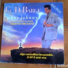 Discos de vinilo: DISCO DE EL DEBARGE TEMA DE LA PELICULA CORTOCIRCUITO. Lote 147872070