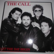 Discos de vinilo: THE CALL LET THE DAY BEGIN 1989. Lote 147880350