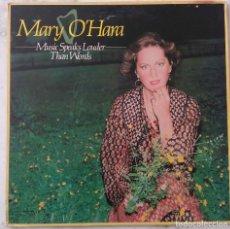 Discos de vinilo: MARY O´HARA. MUSIC SPEAKS LOUDER THAN WORDS. LP UK. Lote 147884514