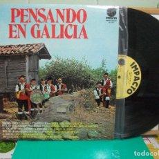 Discos de vinilo: PENSANDO EN GALICIA LP IMPACTO 1976 . Lote 147885822