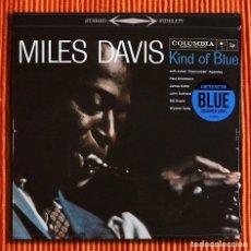 Discos de vinilo: MILES DAVIS - KIND OF BLUE EDICIÓN LIMITADA VINILO AZUL LP NUEVO Y PRECINTADO. Lote 147909762