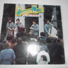 Discos de vinilo: THE STREET BOYS SOME FOLKS EDIGSA 1982. Lote 147911950