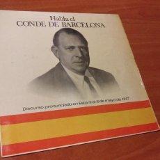 Discos de vinilo: SINGLE. HABLA EL CONDE DE BARCELONA. D. JUAN DE BORBO.1967. Lote 147913410