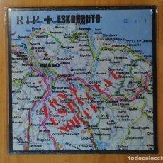 Discos de vinilo: R.I.P. & ESKORBUTO - ZONA ESPECIAL NORTE - LP. Lote 147916233