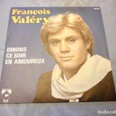 Discos de vinilo: FRANÇOIS VALERY DINONS CE SOIR,1977. Lote 147924102