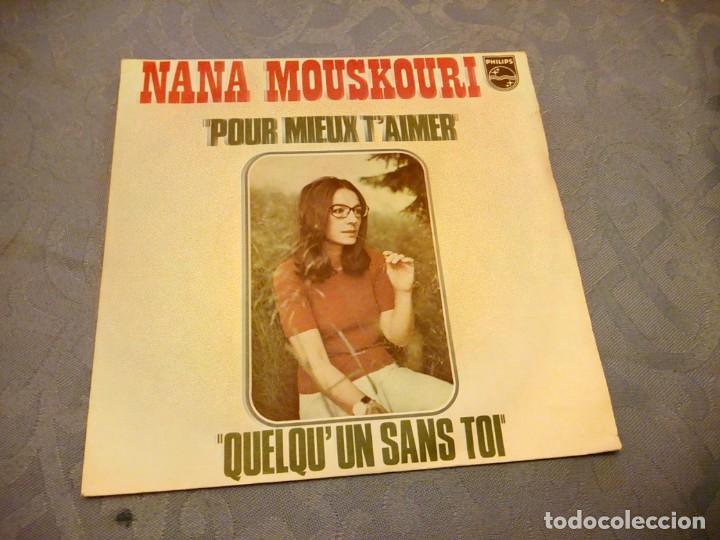 NANA MOUSKOURI ,POUR MIEUX T´AIMER- QUELQU´UN SANA TOI. (Música - Discos - Singles Vinilo - Canción Francesa e Italiana)
