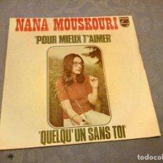 Discos de vinilo: NANA MOUSKOURI ,POUR MIEUX T´AIMER- QUELQU´UN SANA TOI.. Lote 147925474