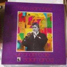 Discos de vinilo: NINO SANCHEZ - UN CHARRO DE SALAMANCA. Lote 147940542