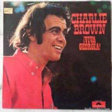 Discos de vinilo: CHARLIE BROWN. ¡ VIVA GEORGIA ! LP ESPAÑA. Lote 147961174