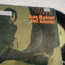 Discos de vinilo: SINGLE (VINILO) DE PATRICIO MANNS AÑOS 70. Lote 147962146
