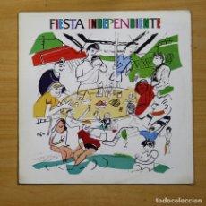 Discos de vinilo: VARIOS - FIESTA INDEPENDIENTE - LP. Lote 147966622