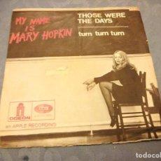 Discos de vinilo: MARY HOPKIN - THOSE WERE THE DAYS / TURN TURN TURN - EDICION FRANCESA ,. Lote 147967318