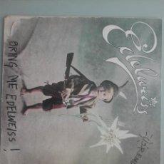 Discos de vinilo: EDELWEISS US REMIX BRING ME EDELWEISS WARNER 1989 #. Lote 147971898