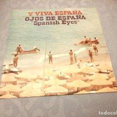 Discos de vinilo: Y VIVA ESPAÑA / OJOS DE ESPAÑA. 1973. Lote 147975414