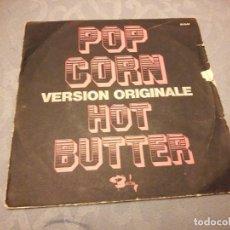 Discos de vinilo: HOT BUTTER ?– POP CORN (VERSION ORIGINALE) 1972. Lote 147975906
