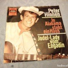 Discos de vinilo: PETER HINNEN ?– IN ALABAMA STEHT EIN HAUS,1965. Lote 147978334