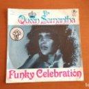 Discos de vinilo: THE QUEEN SAMANTHA SINGLE 1980. Lote 147993582