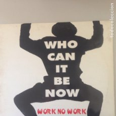 Discos de vinilo: WHO CAN IT BE NOW. Lote 147999694