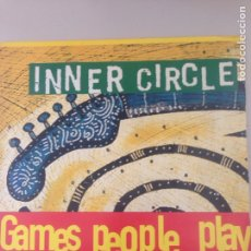 Discos de vinilo: INNER CIRCLE - GAMES PEOPLE PLAY. Lote 148000429