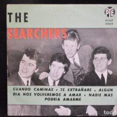 Discos de vinilo: THE SEARCHERS - CUANDO CAMINAS +3 - EP. Lote 148004782