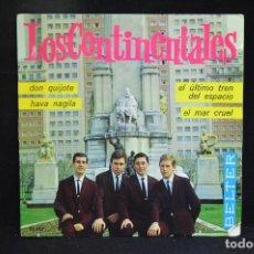 Discos de vinilo: LOS CONTINENTALES - DON QUIJOTE +3 - EP. Lote 148005982