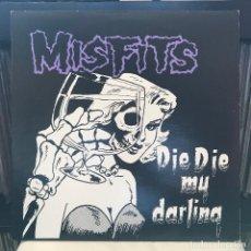 Discos de vinilo: MISFITS – DIE DIE MY DARLING 2005 US . Lote 148010650