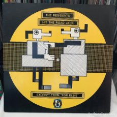 Discos de vinilo: THE RESIDENTS – HIT THE ROAD JACK . EXCERPT FROM FOR ELSIE. Lote 148021058