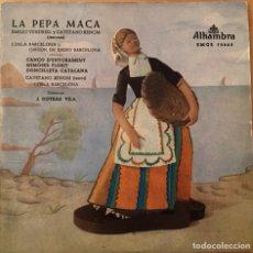 Discos de vinilo: EP LA PEPA MACA - EMILIO VENDRELL Y CAYETANO RENOM. Lote 148024828