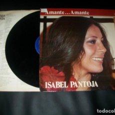 Discos de vinilo: ISABEL PANTOJA - AMANTE AMANTE - LP DE COLUMBIA - EDICION ORIGINAL - 1981 CON LETRAS. Lote 148025242