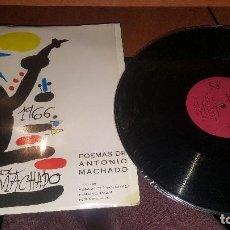 Discos de vinilo: HOMENAJE A ANTONIO MACHADO, POEMAS LEIDOS POR RABAL, FERNAN GOMEZ, F. REY, NUEVO. Lote 148025754