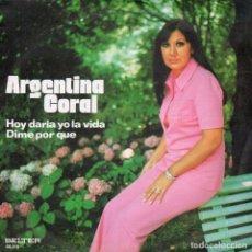 Discos de vinilo: ARGENTINA CORAL 1973 BELTER 08.310 HOY DARIA YO LA VIDA DIME POR QUE. Lote 148028418