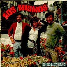 Discos de vinilo: LOS MISMOS / DON JUAN / EL CAMINO DE PAPA (SINGLE 1970). Lote 148031958