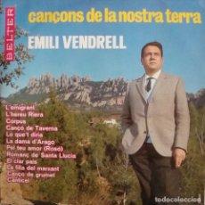 Discos de vinilo: EMILI VENDRELL. CANÇONS DE LA NOSTRA TERRA.. Lote 148051310