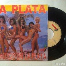 Discos de vinilo: LA PLATA - CONTIGO EN LA PLAYA - SINGLE 1990 - DALBO. Lote 148053454