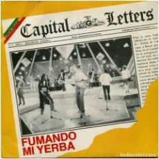 Discos de vinilo: CAPITAL LETTERS – FUMANDO MI YERBA (SMOKING MY GANGA) - SG SPAIN 1981- GREENSLEEVES RECORDS/EDIGSA. Lote 148056042