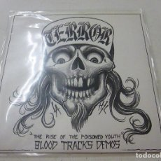 Discos de vinilo: TERROR THE RISE OF THE POISONED YOUTH - BLOOD TRACKS DEMOS -EP -N .. Lote 148062266