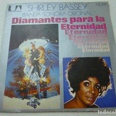 Discos de vinilo: DIAMANTES PARA LA ETERNIDAD-SHIRLEY BASSEY -SINGLE -N. Lote 148066282