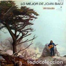 Discos de vinilo: JOAN BAEZ – LO MEJOR DE JOAN BAEZ. Lote 148067082