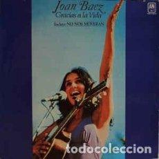 Discos de vinilo: JOAN BAEZ – GRACIAS A LA VIDA. Lote 148068078