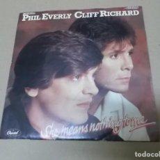 Discos de vinilo: PHIL EVERLEY & CLIFF RICHARD (SN) SHE MEANS NOTHING TO ME AÑO 1982 – EDICION ALEMANIA. Lote 148098222