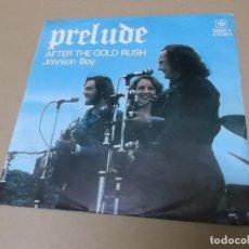 Discos de vinilo: PRELUDE (SN) AFTER THE GOLD RUSH AÑO 1973. Lote 148098702