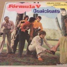 Discos de vinilo: FORMULA V - CENICIENTA / AHORA ESTOY ENAMORADO. PHILIPS 1969.. Lote 148102050