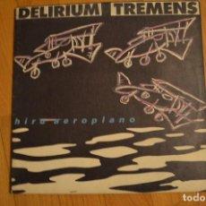 Discos de vinilo: DELIRIUM TREMENS - HIRU AEREOPLANO LP 1990 OIHUKA . Lote 148103430