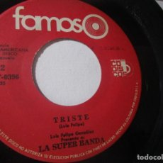 Discos de vinilo: LA SUPER BANDA LUIS FELIPE GONZALEZ TRISTE LA FLAQUITA SALSA BAILABLE COLOMBIA 45RPM S52 RAREZA VG. Lote 148103494