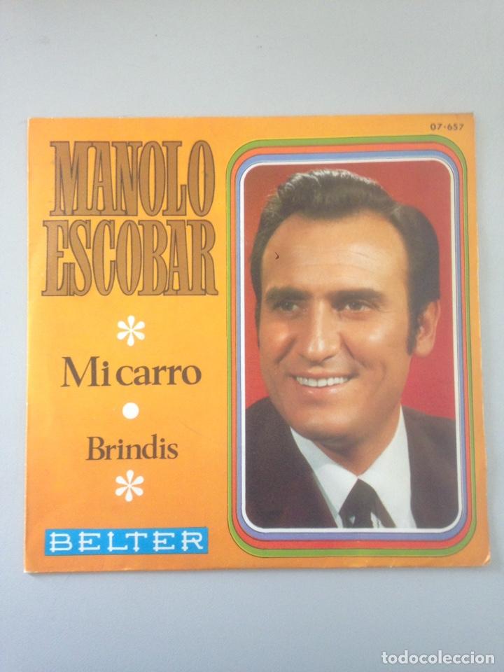 MANOLO ESCOBAR MI CARRO BRINDIS 1969 SINGLE (Música - Discos - Singles Vinilo - Otros estilos)